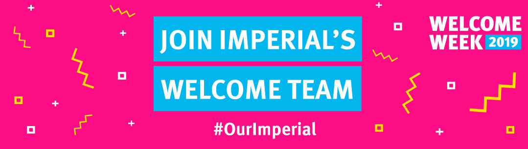 Join Imperial's Welcome Team - Welcome Week 2019