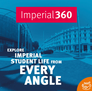 Imperial360 Explore Imperial student life from every angle