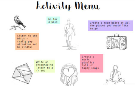 Activity menu: go for a walk, create a mood board, listen to the birds, create a playlist, write an encouraging letter