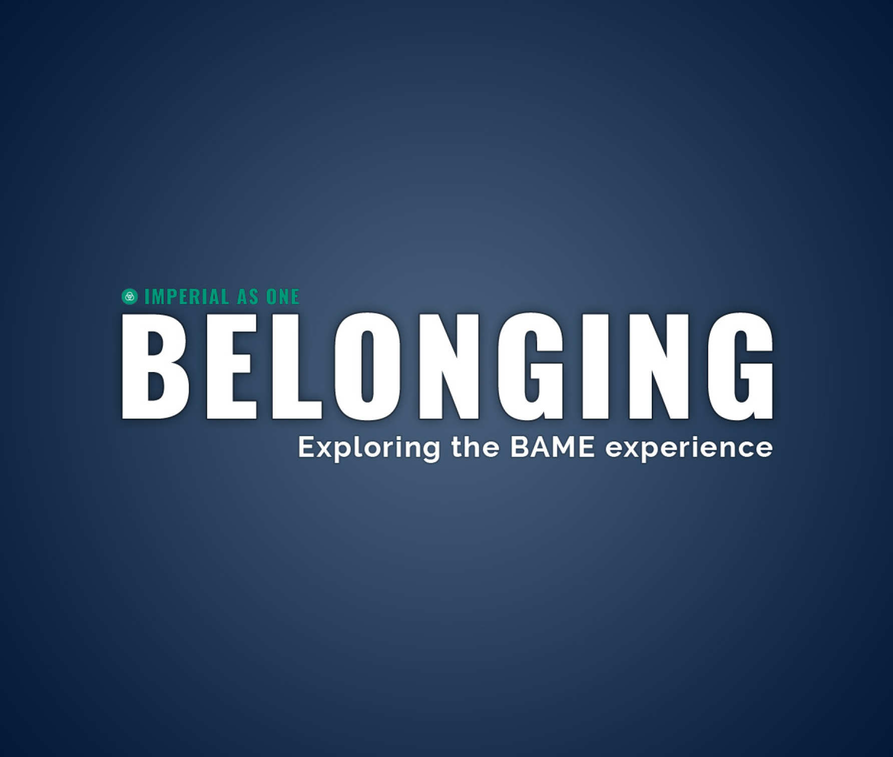 Belonging – Exploring the BAME Experience