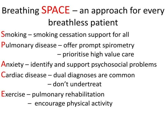 Breahting SPACE approach to any breathless patient
