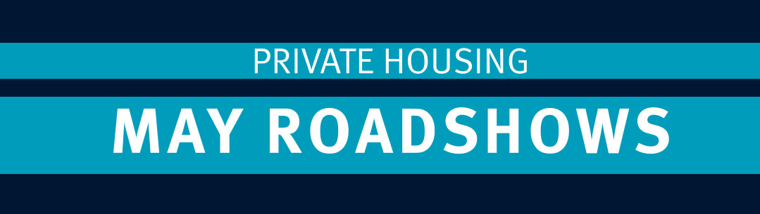 Private Housing Roadshows in halls this May