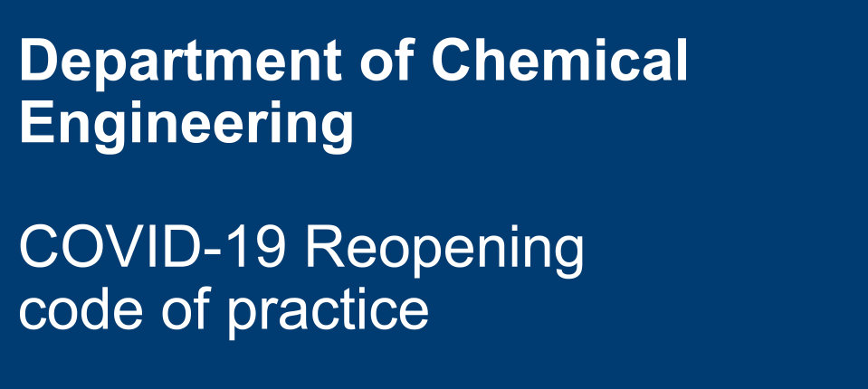 Department of chemical engineering COVID-19 reopening code of practice