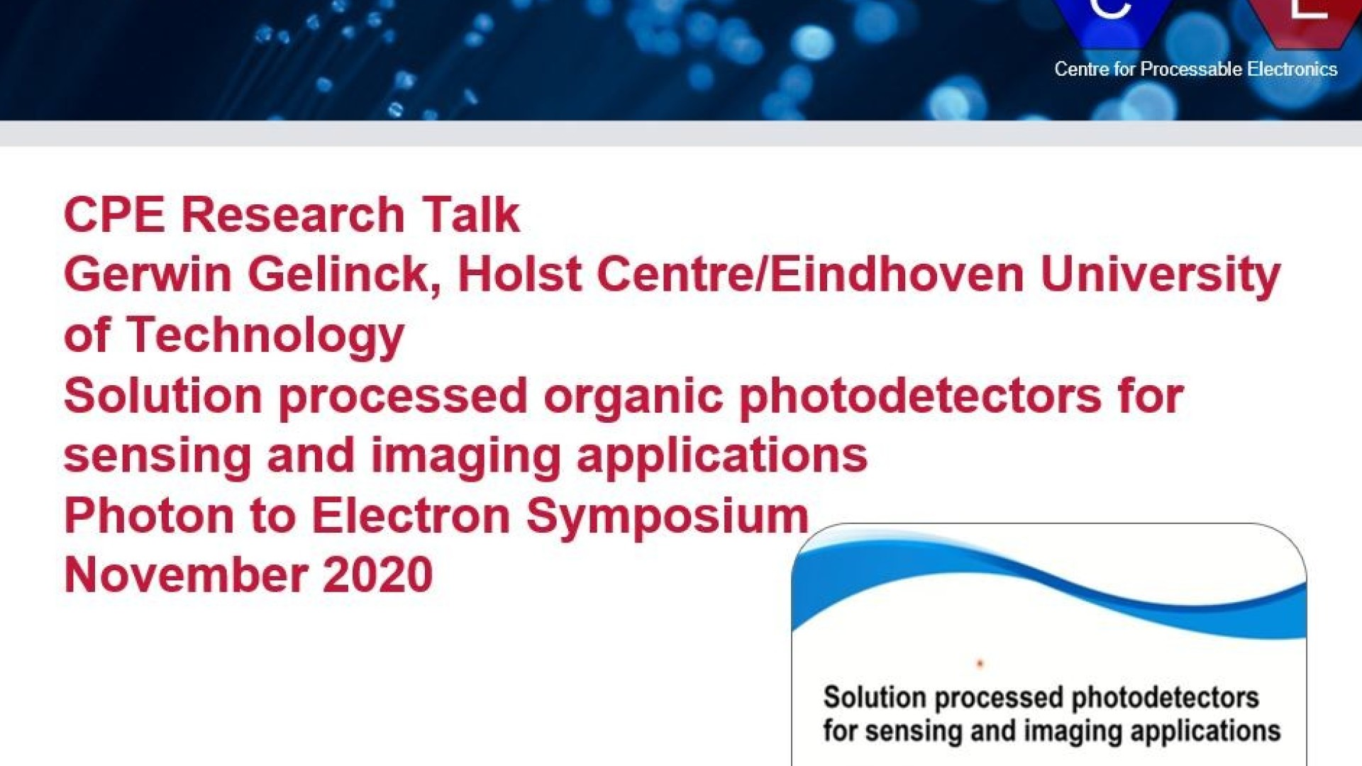 Gerwin Gelinck Solution processed organic photodetectors for sensing and imaging applications