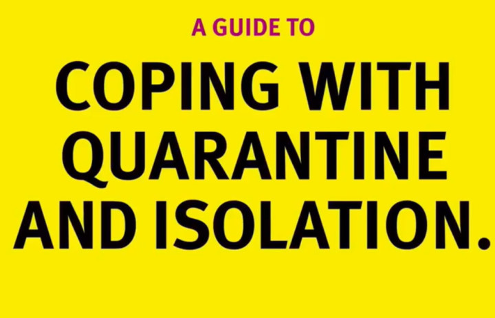 A Guide to Coping with Quarantine and Isolation.