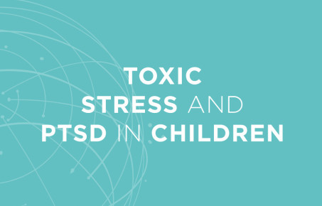 WISH report cover on toxic stress and PTSD in children