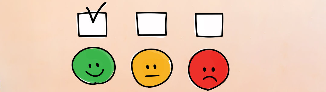 A tick box above three faces representing positive, neutral, negative responses to a survey