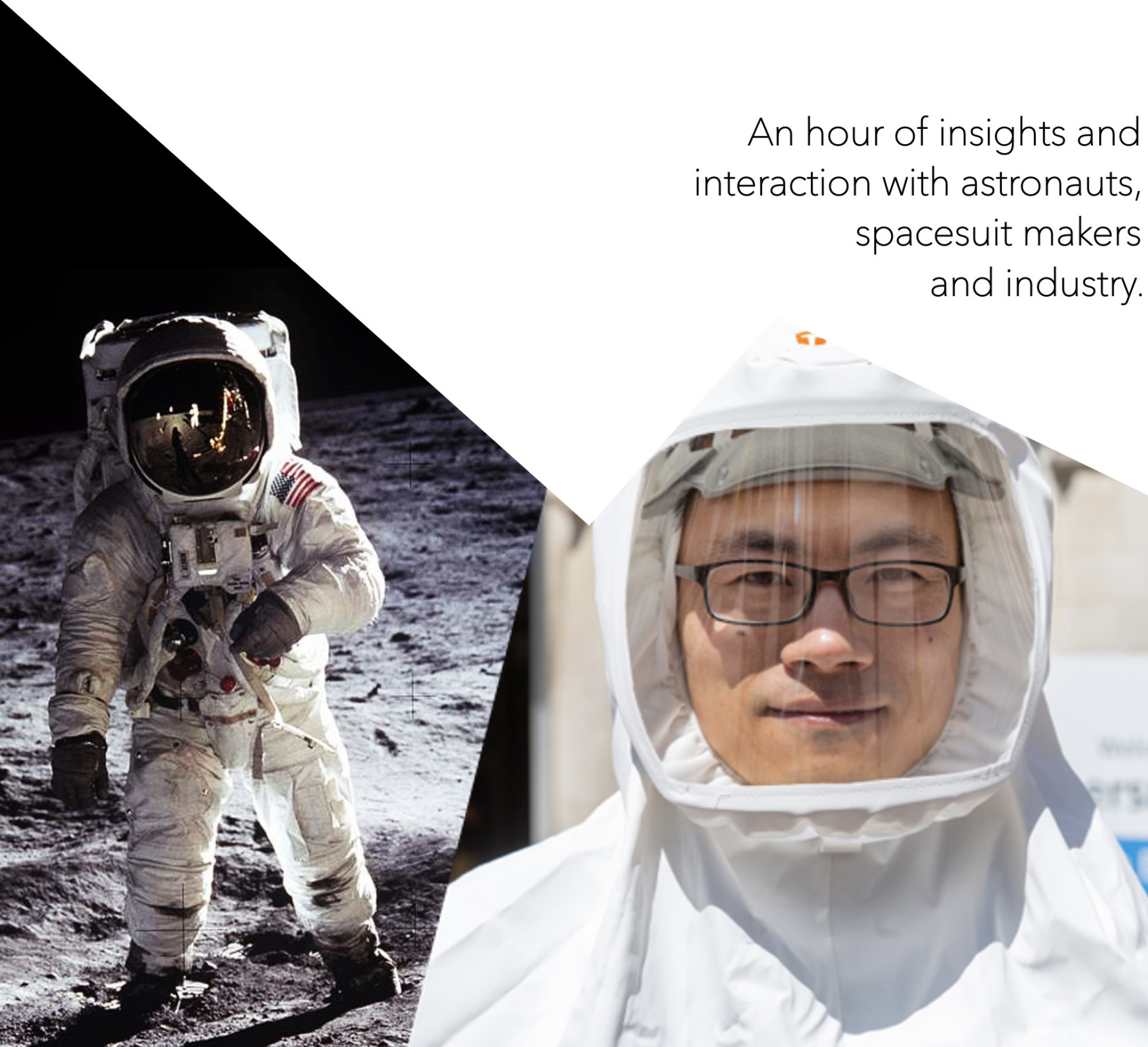 An hour of insights and interaction with astronauts, spacesuit makers and industry